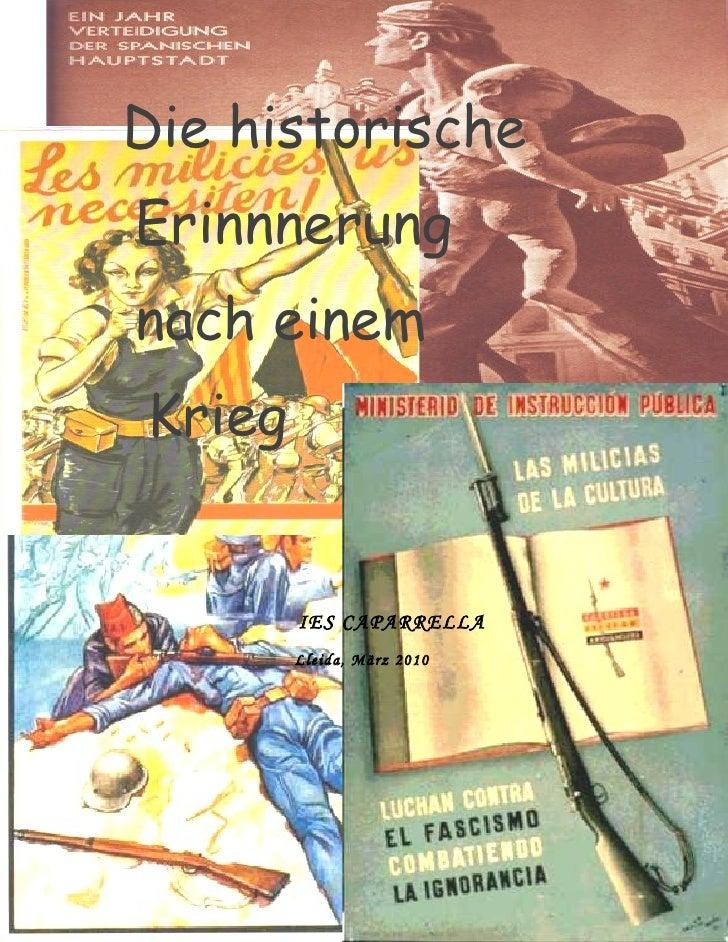 Die historische Erinnerung nach einem Krieg