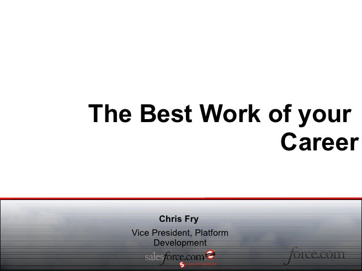 The best work of your career