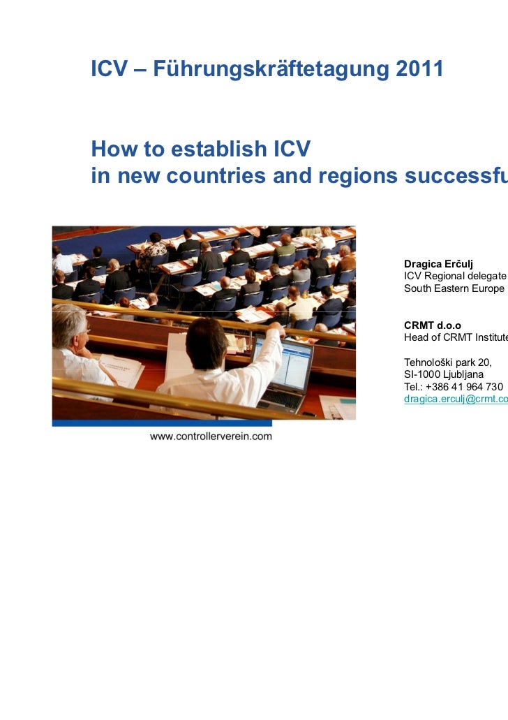 ICV – Führungskräftetagung 2011How to establish ICVin new countries and regions successfully                            Dr...