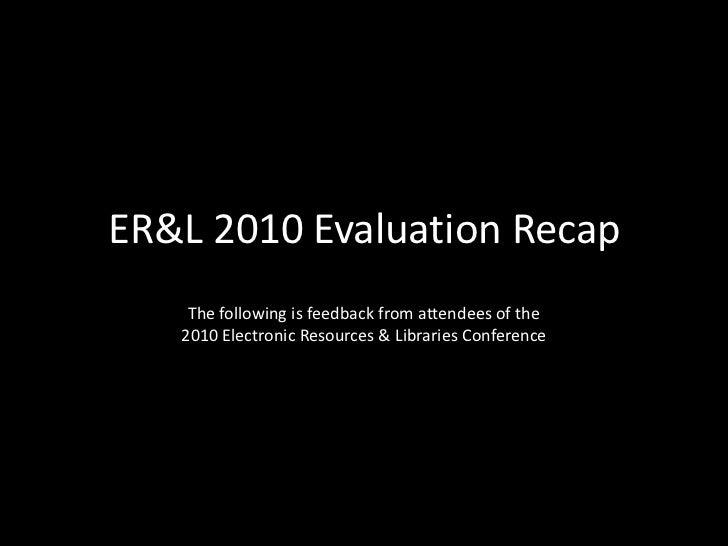 ER&L 2010 Evaluation Recap
