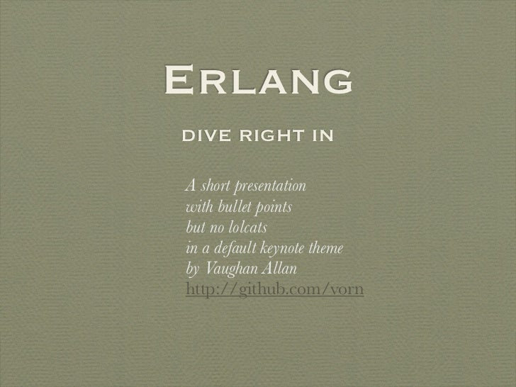 Erlang - Dive Right In