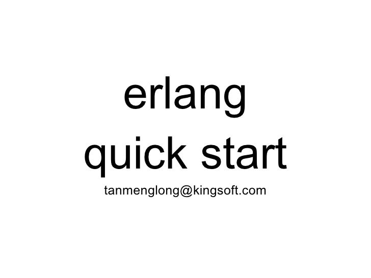 Erlang Quick Start