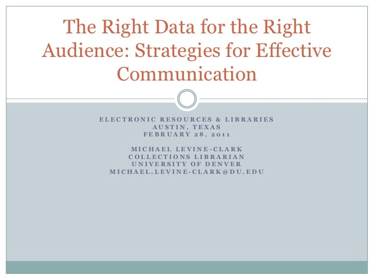 The Right Data for the Right Audience: Strategies for Effective Communication