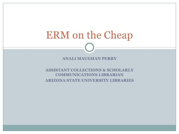 ERM on the Cheap