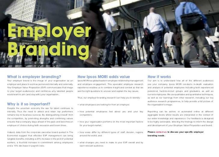 EmployerBrandingWhat is employer branding?                                             How Ipsos MORI adds value          ...