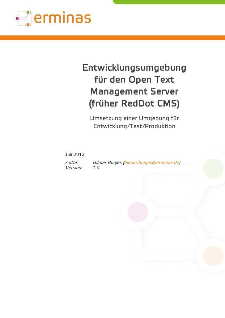 Entwicklungsumgebung  für den Open Text Management Server (früher RedDot CMS)