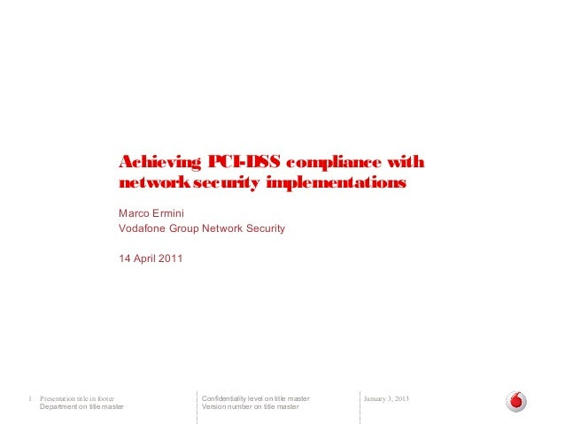 Achieving PCI-DSS compliance with network security implementations - April 2011