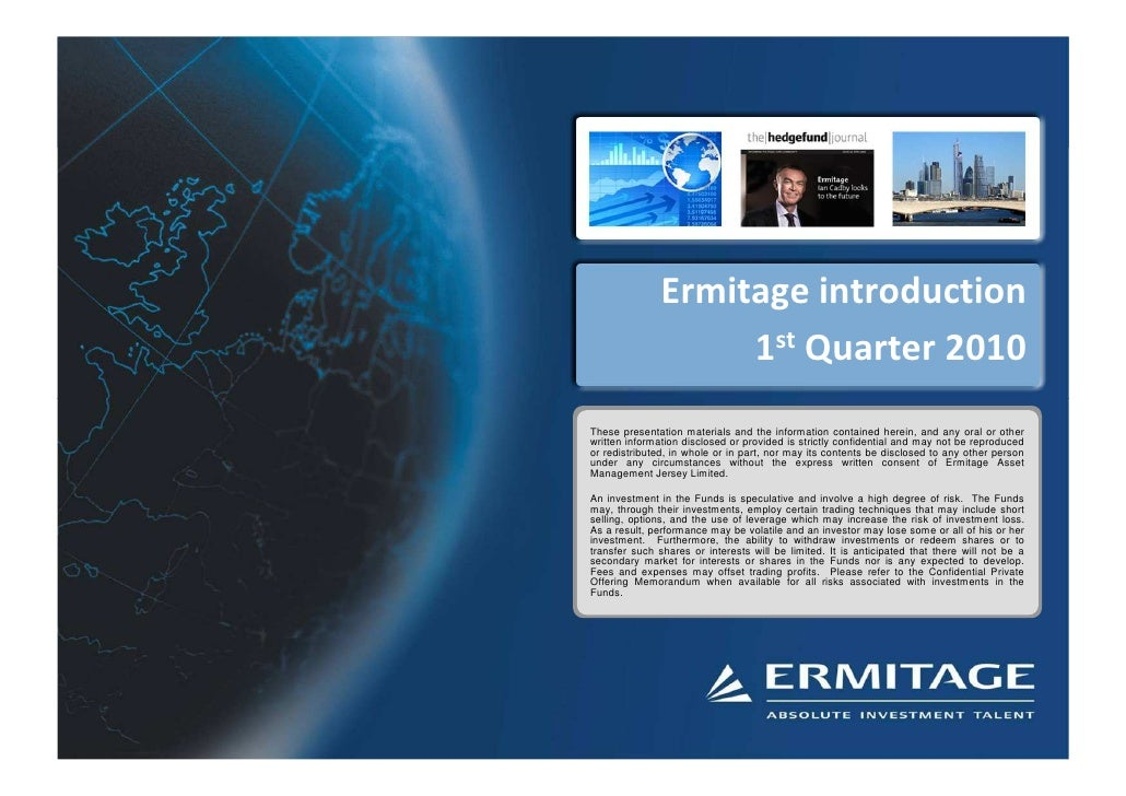 Ermitage Group General Creds Usa   Q1 2010