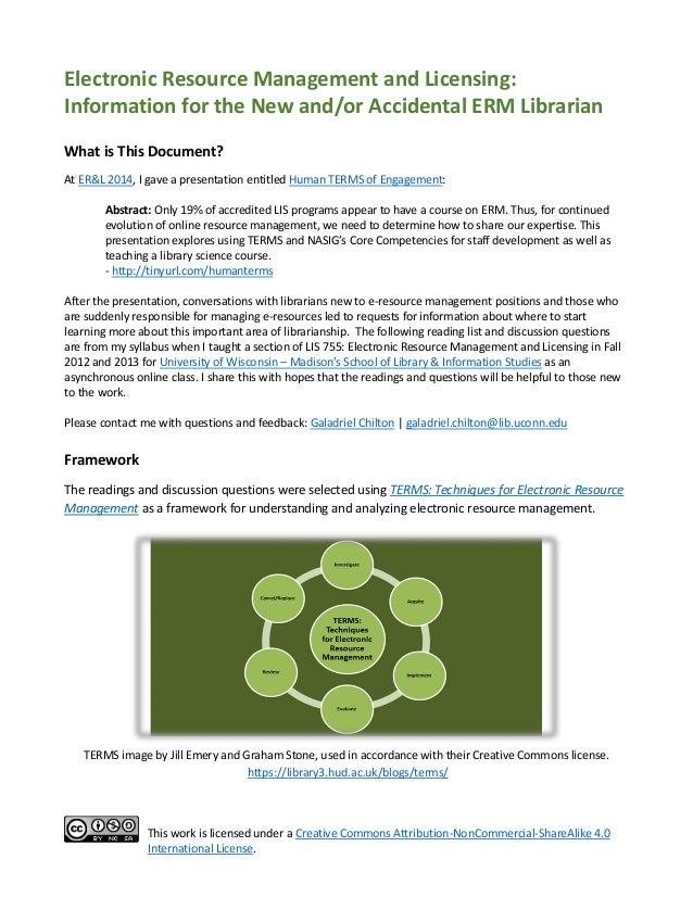 Electronic Resource Management and Licensing: Info for the New and/or Accidental ERM Librarian