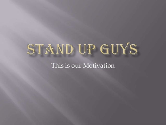 This is our Motivation