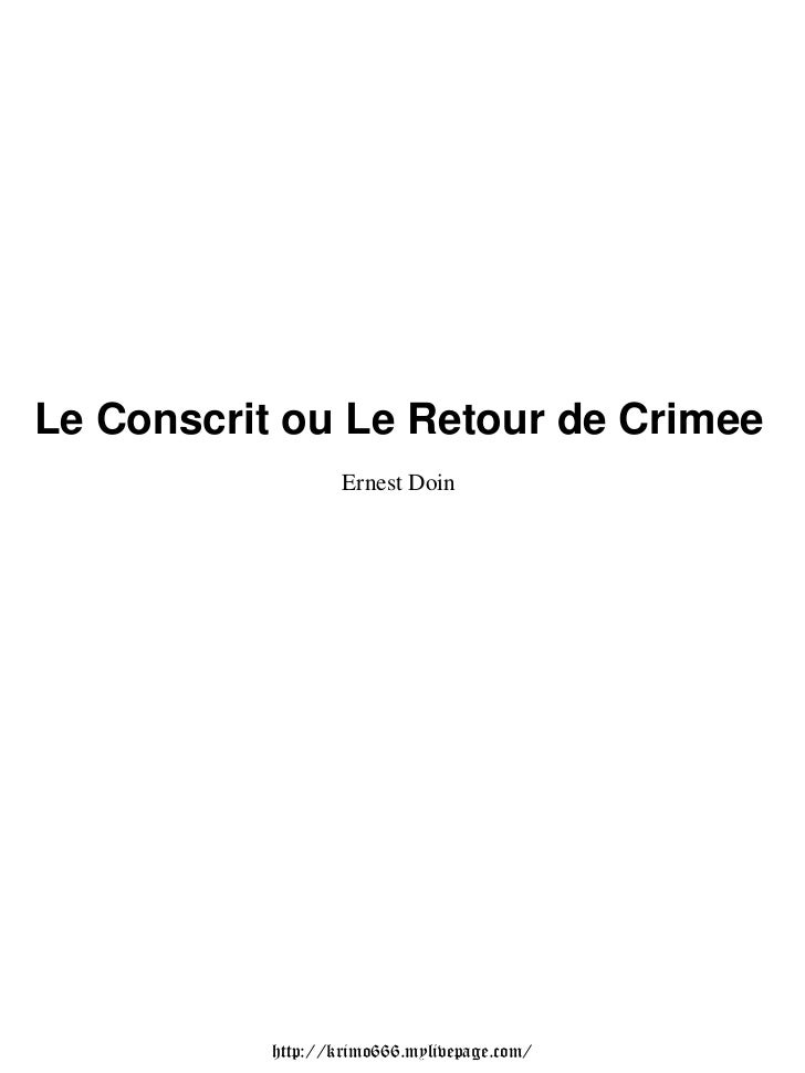 Le Conscrit ou Le Retour de Crimee                   Ernest Doin           http://krimo666.mylivepage.com/