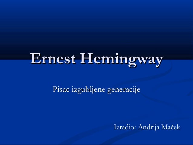 Ernest Hemingway - Andija Maček