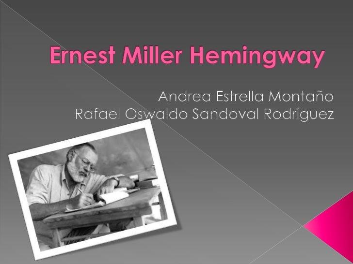 Ernest miller hemingway.8