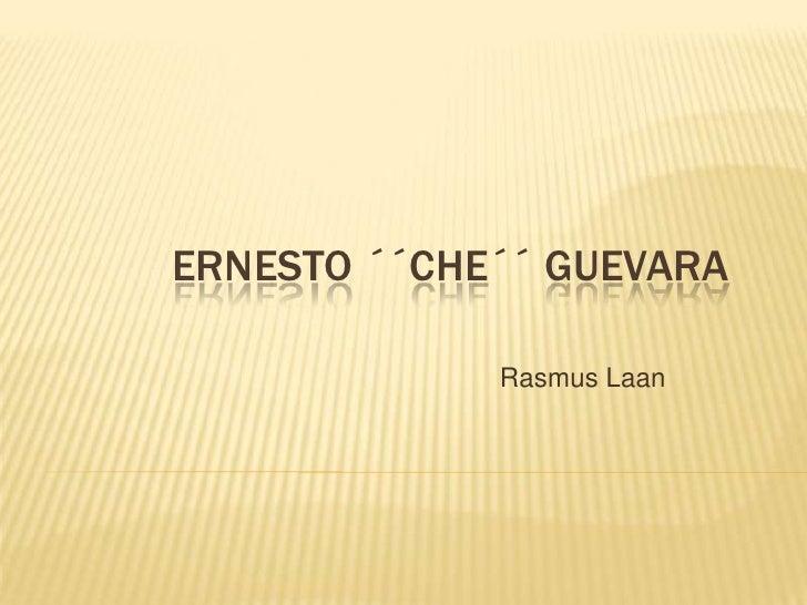 Ernesto ´´Che´´ Guevara