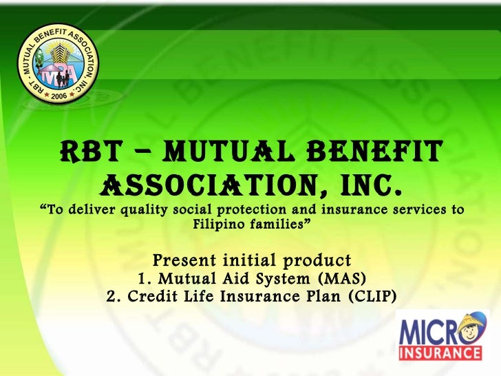 "RBT – MUTUAL BENEFIT ASSOCIATION, Inc. ""To deliver quality social protection and insurance services to Filipino families"" ..."