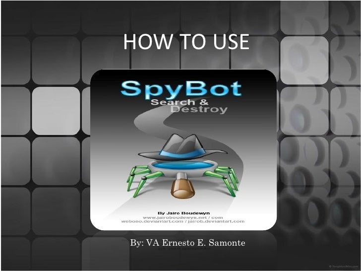 Ernesto samonte how to use spybot-s&d