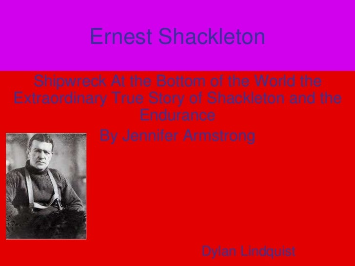 Ernest shackleton courage project