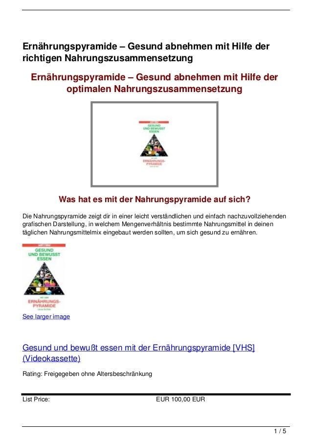 Ernährungspyramide – Gesund abnehmen mit Hilfe derrichtigen Nahrungszusammensetzung   Ernährungspyramide – Gesund abnehmen...