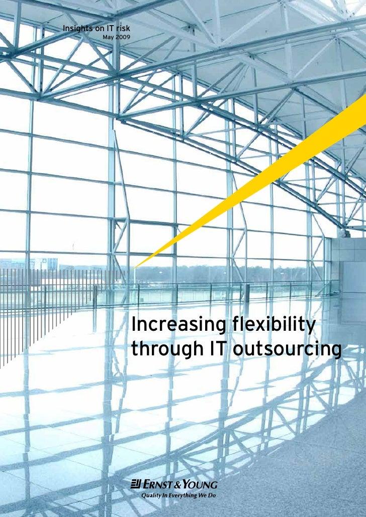 Increasing flexibility through IT outsourcing, por Ernst & Young