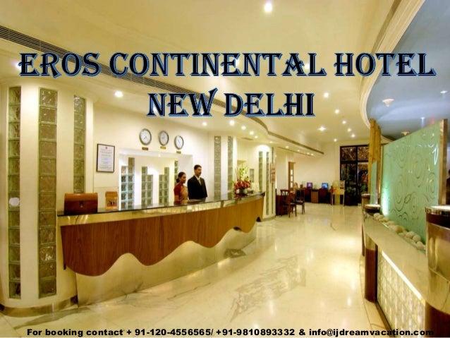 Erose continental new delhi