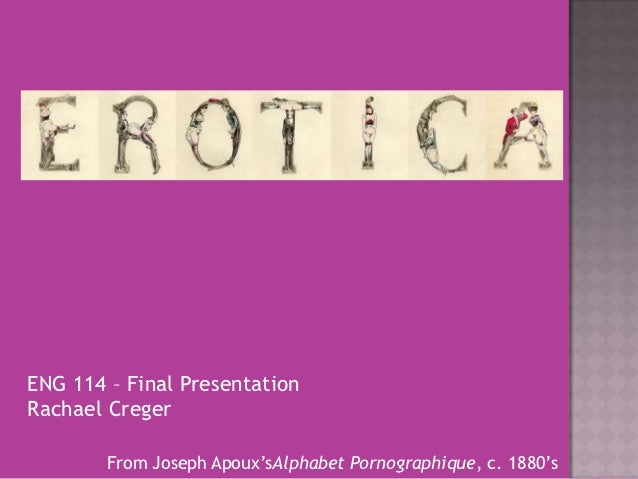 Erotica - ENG 114 Final Presentation