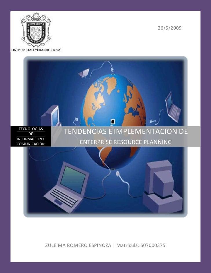 26/5/2009      TECNOLOGIAS      DE                TENDENCIAS E IMPLEMENTACION DE INFORMACIÓN Y COMUNICACIÓN               ...