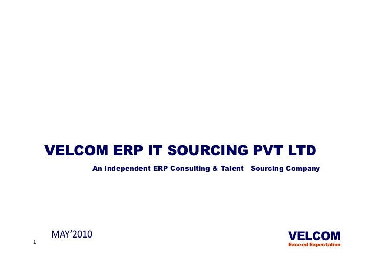 ERP - For     MANUFACTURING INDUSTRY    VELCOM ERP IT SOURCING PVT LTD           An Independent ERP Consulting & Talent So...