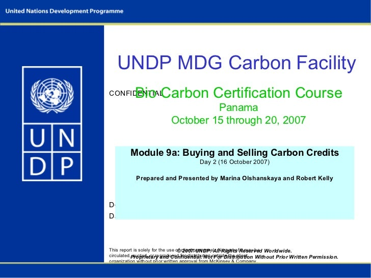 © 2007 UNDP. All Rights Reserved Worldwide. Proprietary and Confidential. Not For Distribution Without Prior Written Permi...