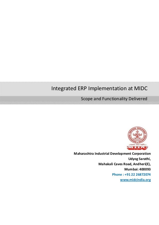 Integrated ERP Implementation at MIDCScope and Functionality DeliveredMaharashtra Industrial Development CorporationUdyog ...