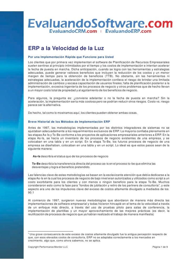 ERP a la Velocidad de la LuzPor una Implementación Rápida que Funcione para UstedLos clientes que por primera vez implemen...