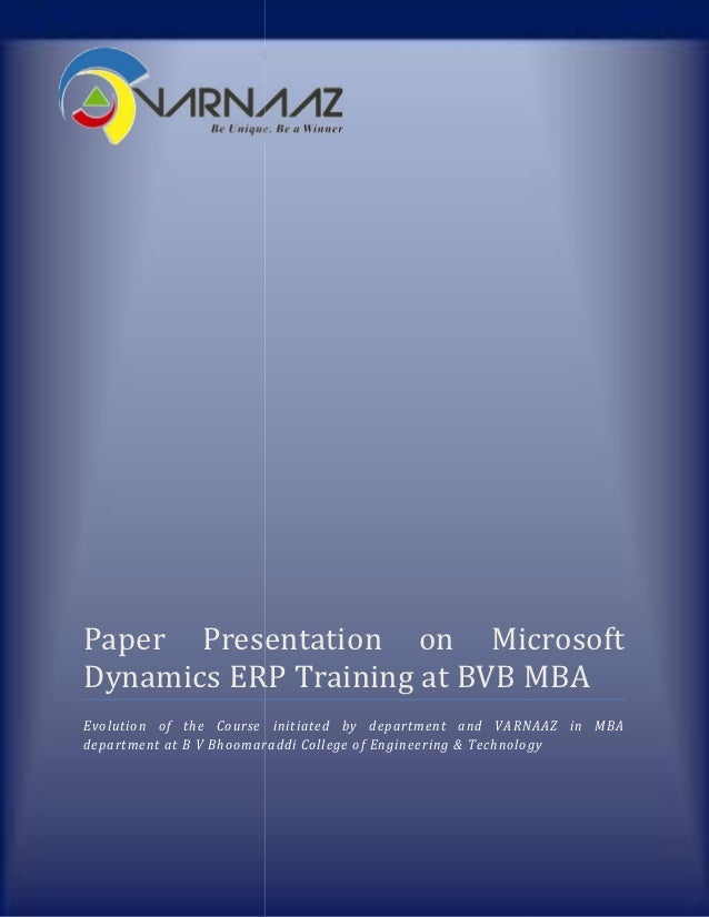 Paper Presentation on Microsoft Dynamics ERP Training at BVB MBAPaper Presentation on MicrosoftDynamics ERP Training at BV...