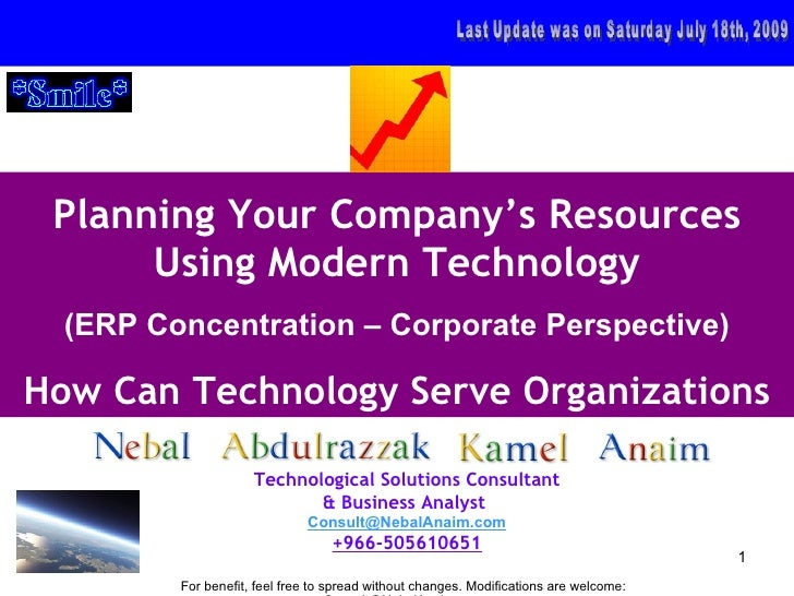 Planning Your Company's Resources       Using Modern Technology   (ERP Concentration – Corporate Perspective)  How Can Tec...