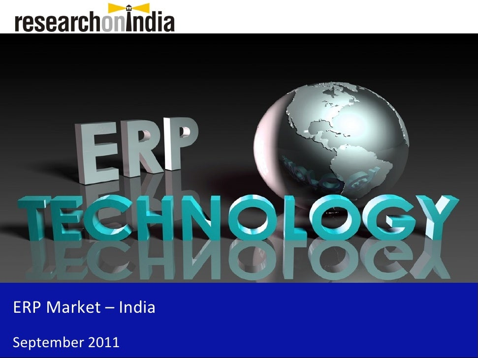 Market Research Report : ERP Market in India 2011
