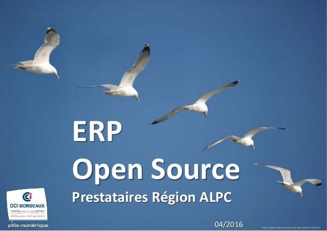 ERP Open Source Prestataires Région ALPC https://www.flickr.com/photos/dsevilla/112179223/ 04/2016