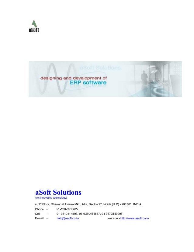 4, 1st Floor, Dharmpal Awana Mkt., Atta, Sector-27, Noida (U.P) - 201301, INDIA Phone - 91-120-3918622 Cell - 91-981051459...