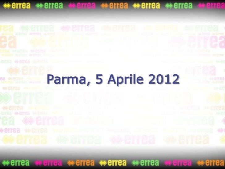 Parma, 5 Aprile 2012