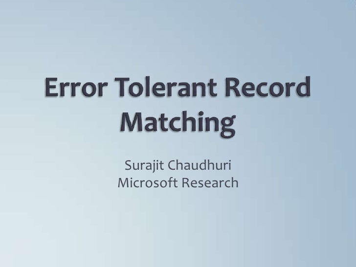 Error Tolerant Record Matching PVERConf_May2011