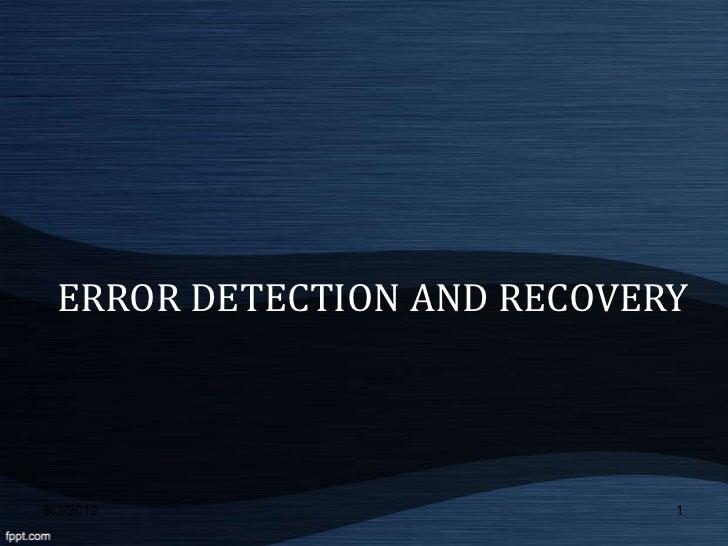Error detection recovery