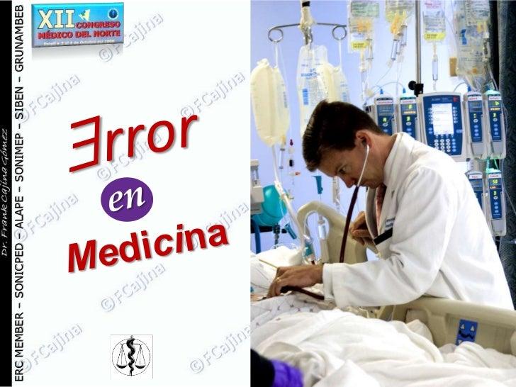 Error en Medicina - XII Congreso Médico del Norte