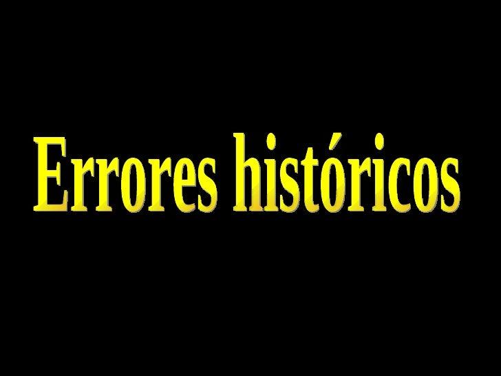 Errores históricos
