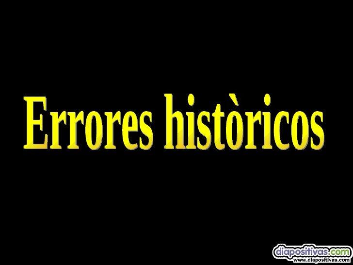 Errores Historicos