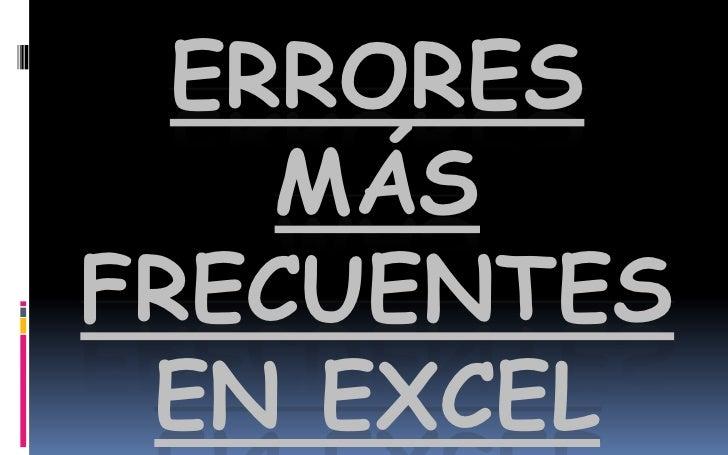 Errores MáS Frecuentes En Excel