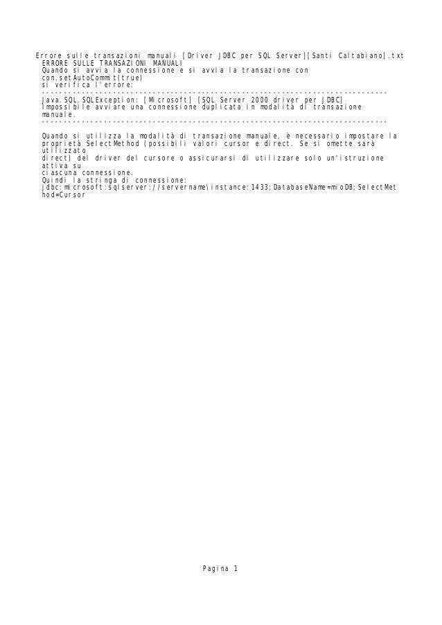 Errore sulle transazioni manuali [Driver JDBC per SQL Server][Santi Caltabiano].txt ERRORE SULLE TRANSAZIONI MANUALI Quand...