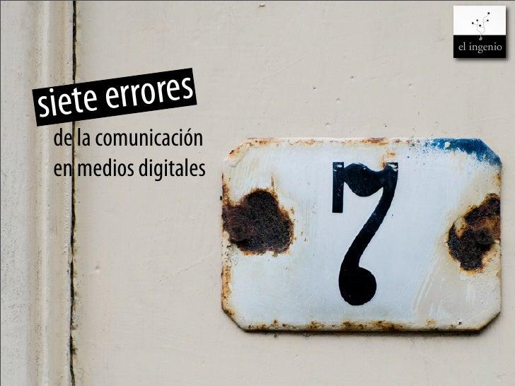 Siete errores en comunicación digital