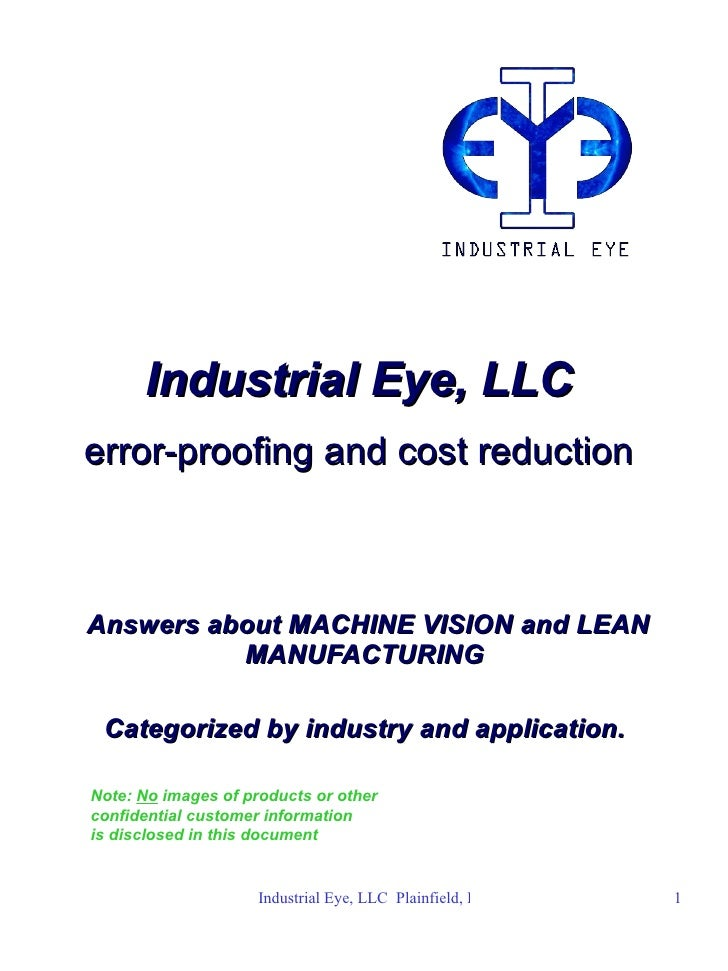 Industrial Eye, LLC   error-proofing and cost reduction   Answers about MACHINE VISION and LEAN MANUFACTURING  Categorized...