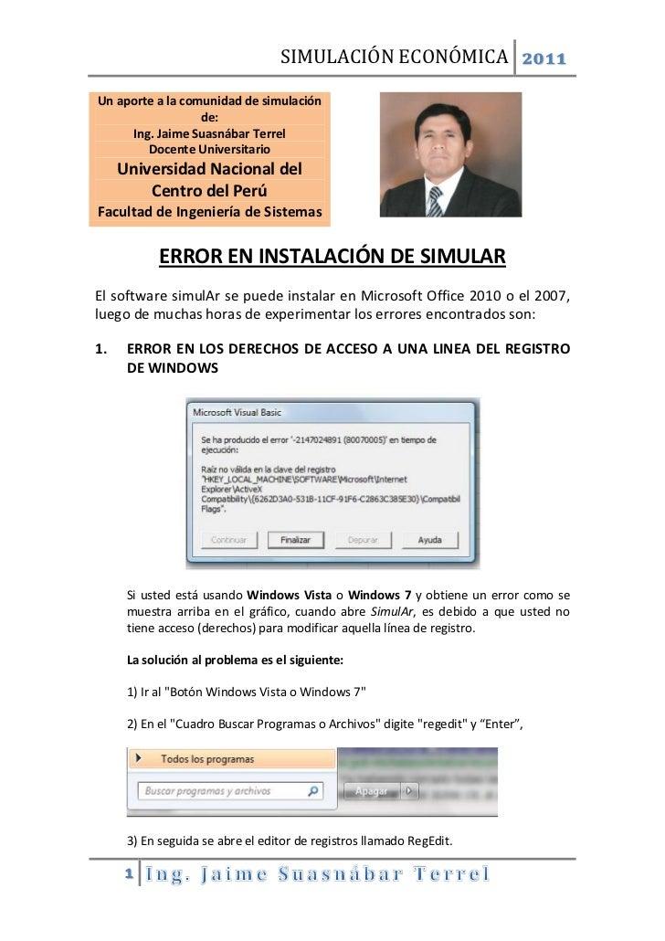 SIMULACIÓN ECONÓMICA 2011Un aporte a la comunidad de simulación                  de:     Ing. Jaime Suasnábar Terrel      ...