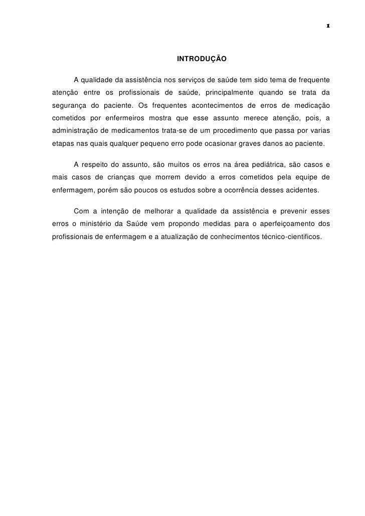 1                                     INTRODUÇÃO      A qualidade da assistência nos serviços de saúde tem sido tema de fr...