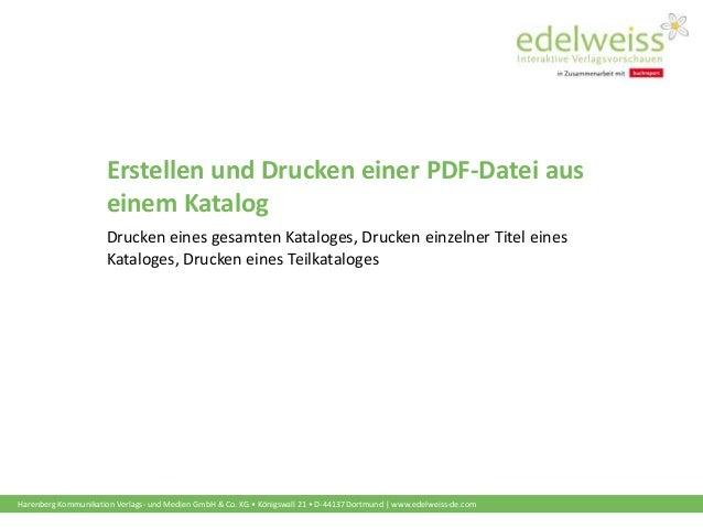 Harenberg Kommunikation Verlags- und Medien GmbH & Co. KG • Königswall 21 • D-44137 Dortmund | www.edelweiss-de.com Erstel...