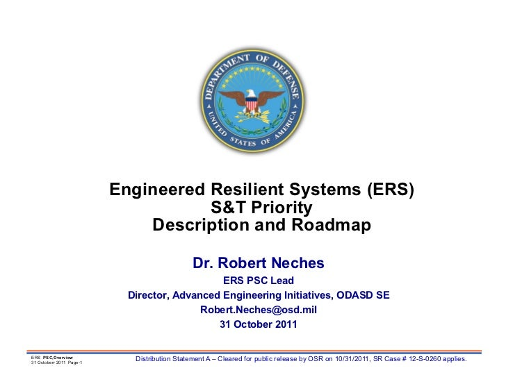 Engineered Resilient Systems, overview and status, 31 october 2011