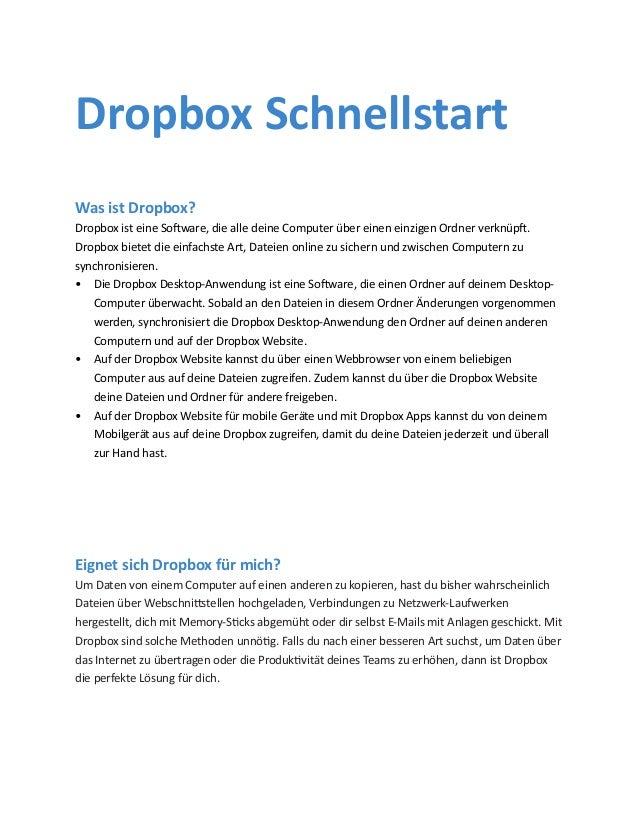 Dropbox Schnellstart Was ist Dropbox? Dropbox ist eine Software, die alle deine Computer über einen einzigen Ordner verknü...